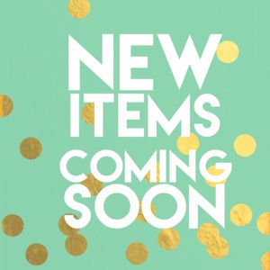 New items coming today!!!!